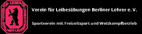 Verein für Leibesübungen Berliner Lehrer e.V.